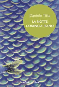La La notte comincia piano - Titta Daniele - wuz.it