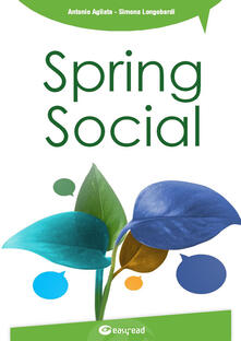 Milanospringparade.it Spring social. Integra i social network nelle applicazioni software in linguaggio Java Image