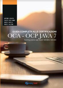 Antondemarirreguera.es Guida completa alle certificazioni OCA OCP. Training pratico agli esami 1Z0-803 e 1Z0-804  Image