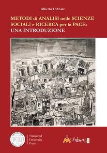 Ristorantezintonio.it Metodi di analisi nelle scienze sociali e ricerca per la pace. Una introduzione Image
