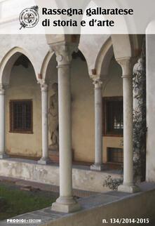 Rassegna gallaratese di storia e d'arte (2015). Vol. 134