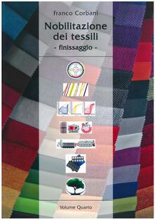 Ipabsantonioabatetrino.it Nobilitazione dei tessili. Vol. 4: Finissaggio. Image