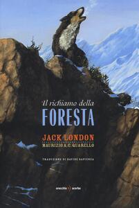 Il richiamo della foresta. Ediz. a colori - Jack London - copertina