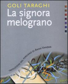 La signora melograno - Goli Taraghi - copertina