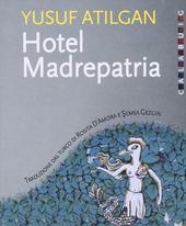 Hotel Madrepatria copertina