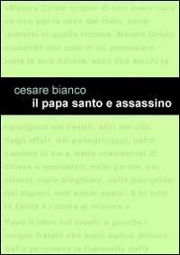 Il papa santo e assassino