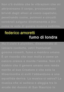 Fumo di Londra - Federico Amoretti - copertina
