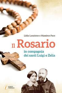 Il rosario in compagnia dei santi Luigi e Zelia