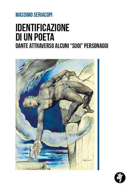 Identificazione di un poeta. Dante attraverso alcuni «suoi» personaggi - Massimo  Seriacopi - Libro - Pietre Vive - | IBS