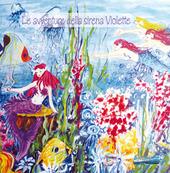 Le avventure della sirena Violette