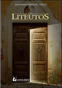 Litèutos - Gregori Grgic Massimo - wuz.it