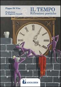 Il tempo. Riflessioni poetiche