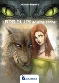 Leuriel e il lupo ed altre storie