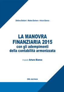 La manovra finanziaria 2015 con gli adempimenti della contabilità armonizzata