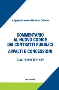 Commentario al nuovo codice dei contratti pubblici. Appalti e concessioni