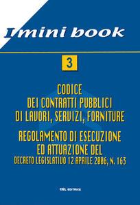 Il nuovo codice dei contratti pubblici. Appalti e concessioni