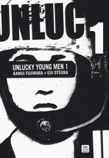 Unlucky young men. Vol. 1.pdf