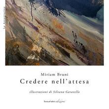 Credere nell'attesa - Miriam Bruni - copertina