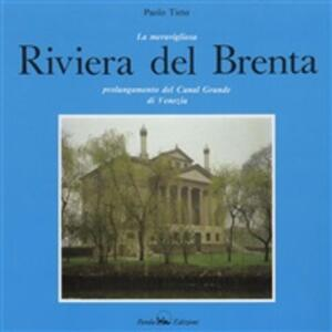 Thesplendid Riviera del Brenta