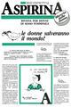 Le Aspirina. Rivista per donne di sesso femminile. Vol. 1
