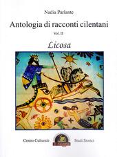 Antologia di racconti cilentani. Vol. 2: Licosa.