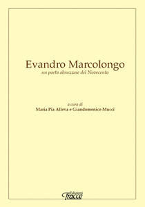 Evandro Marcolongo un poeta abruzzese del Novecento