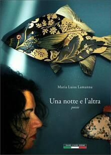 Una notte e l'altra - Maria Luisa Lamanna - copertina