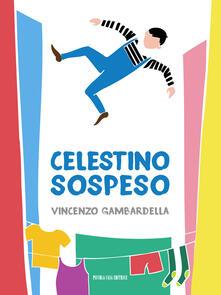 Celestino sospeso - Vincenzo Gambardella - copertina