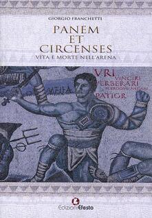 Panem et circenses. Vita e morte nell'arena - Giorgio Franchetti - copertina