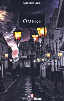 Ombre. Avventure semiserie nell'aldilà - Giancarlo Scala - copertina