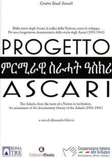 Progetto Ascari. Dalla storia degli Ascari, le radici della nazione, verso lo sviluppo. Ediz. italiana e inglese - copertina