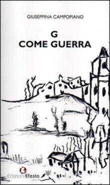 G come guerra - Giuseppina Campopiano - copertina