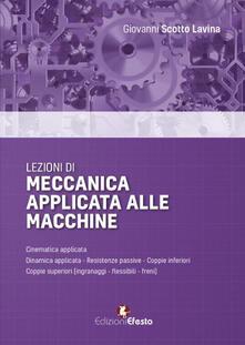 Lezioni di meccanica applicata alle macchine