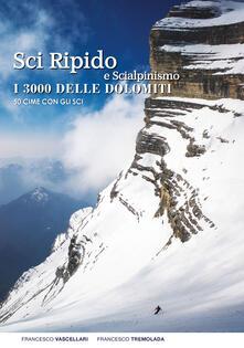 Voluntariadobaleares2014.es Sci ripido e scialpinismo. I 3000 delle Dolomiti. 50 cime con gli sci Image