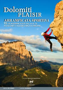Festivalpatudocanario.es Dolomiti plaisir. Arrampicata sportiva. 95 vie moderne scelte dal 6a al 7b in Dolomiti, Valle del Sarca e dintorni Image