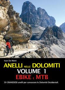 Anelli nelle Dolomiti. Vol. 1: Ebike e Mtb..pdf