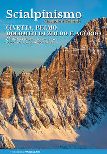 Scialpinismo. Civetta, Pelmo, Dolomiti di Zoldo, Agordo.pdf