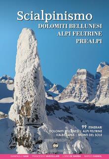 Radiospeed.it Scialpinismo. Dolomiti bellunesi, Alpi Feltrine, Prealpi Image