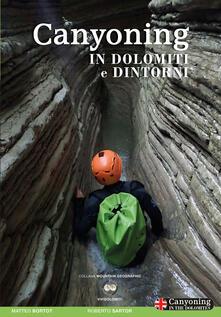 Premioquesti.it Canyoning in Dolomiti e dintorni. Ediz. italiana e inglese Image