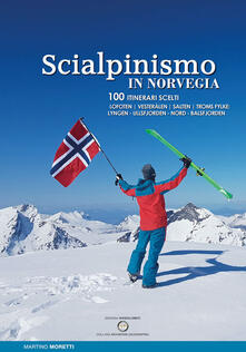 Mercatinidinataletorino.it Scialpinismo in Norvegia. 100 itinerari scelti Image