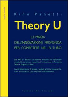 Equilibrifestival.it Theory U. La magia dell'innovazione profonda per competere nel futuro Image