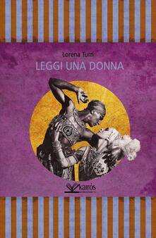 Leggi una donna - Lorena Turri - copertina