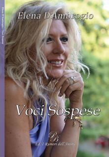 Voci sospese - Elena D'Ambrogio - copertina
