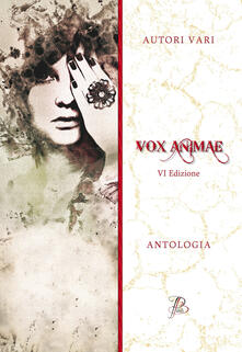 Milanospringparade.it Vox animae. VI edizione Image