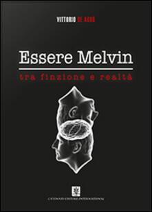 Essere Melvin tra finzione e realtà - Vittorio De Agrò - copertina