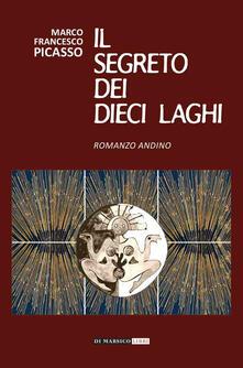 Letterarioprimopiano.it Il segreto dei dieci laghi. Romanzo andino Image