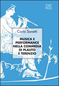 Musica e performance nella commedia di Plauto e Terenzio