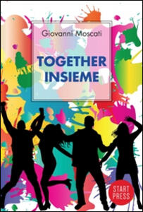 Together. Insieme. Ediz. italiana