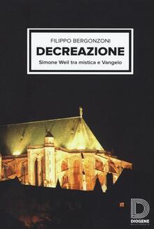 Warholgenova.it Decreazione. Simone Weil tra mistica e Vangelo Image