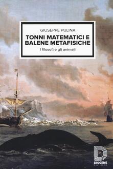 Associazionelabirinto.it Tonni matematici e balene metafisiche. I filosofi e gli animali Image